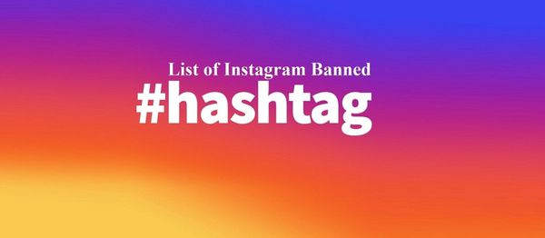 🙅🏻⛔ Banned Instagram Hashtags and how to find them yourself (Updated 2020)